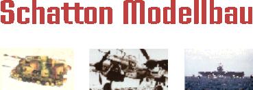 Modellbau Schatton